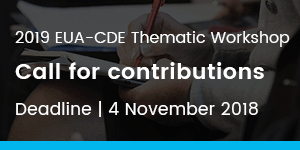 2019 EUA-CDE Thematic Workshop: Call for contributions